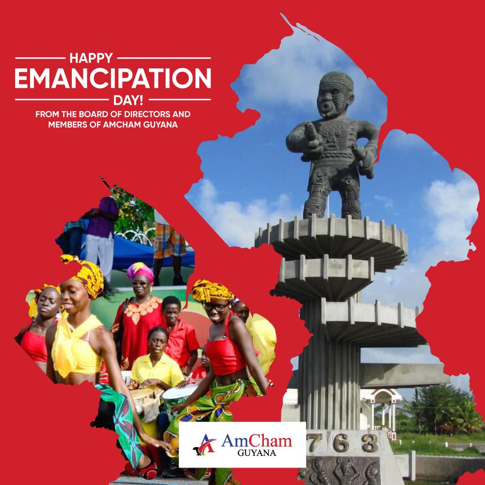 Happy Emancipation Day from AmCham Guyana